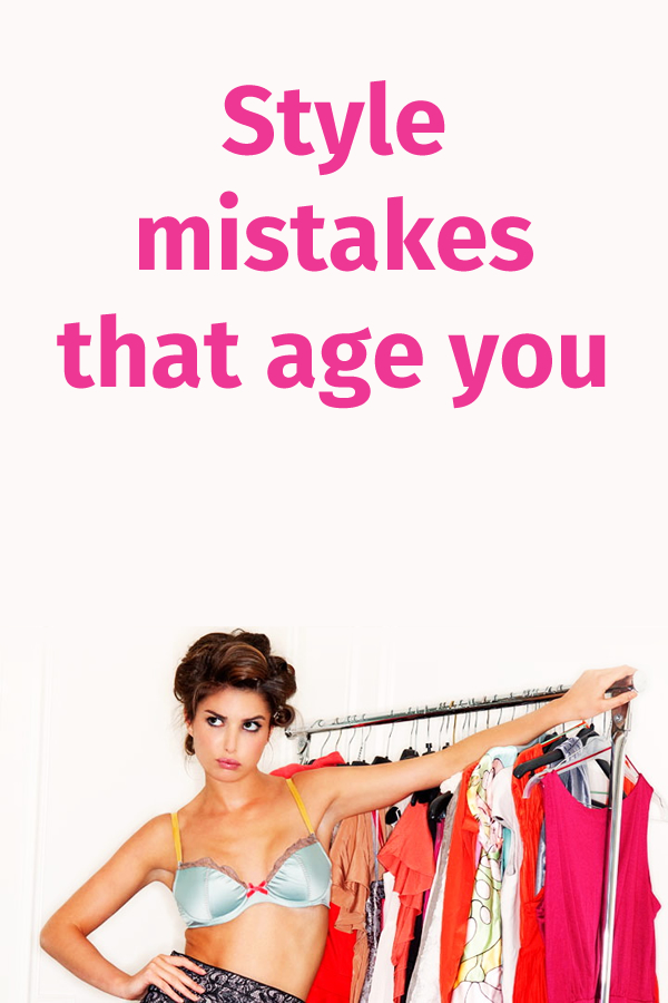 Style mistakes that age you