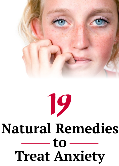 19 Natural Remedies to Treat Anxiety