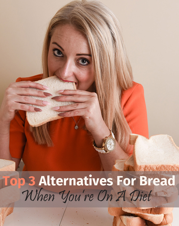 Top 3 alternatives for bread when you're on a diet