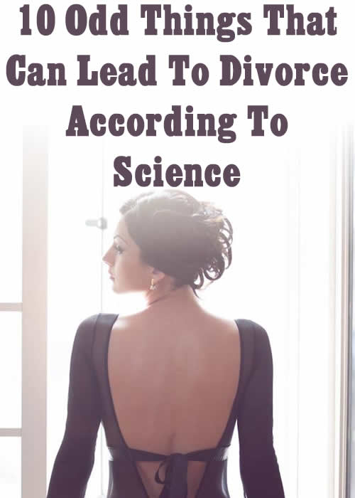 10 Odd Things That Can Lead To Divorce According To Science