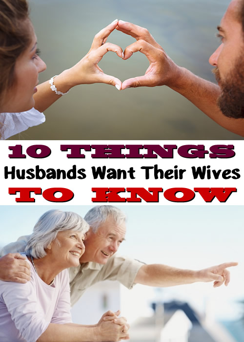 10 Things Husbands Want Their Wives to Know