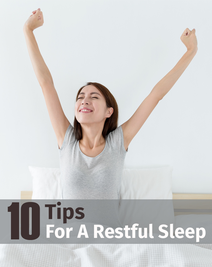 10 Tips for a restful sleep