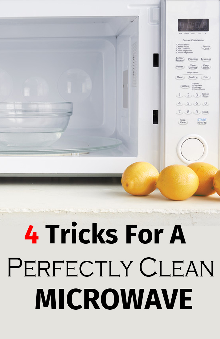 4 TRICKS FOR A PERFECTLY CLEAN MICROWAVE