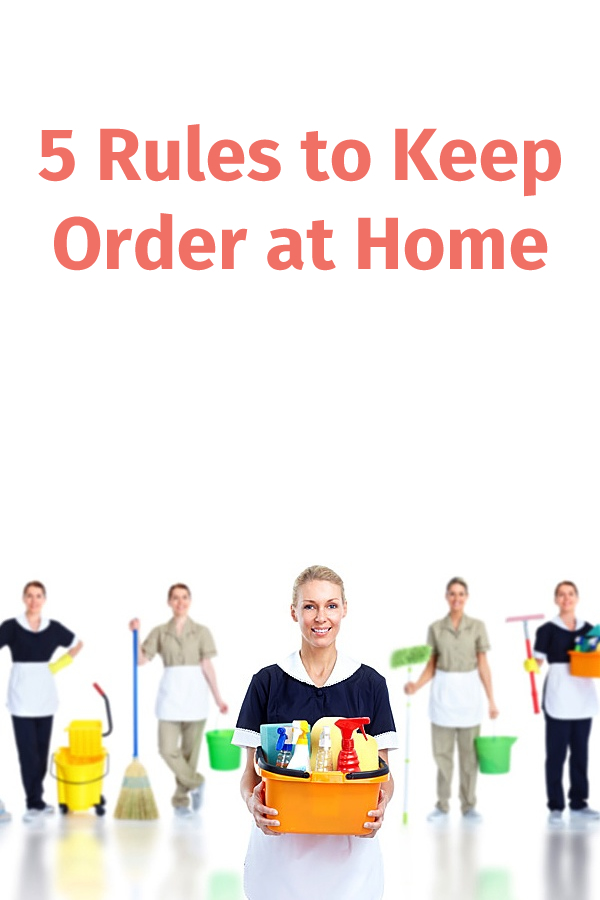 5 Rules to Keep Order at Home