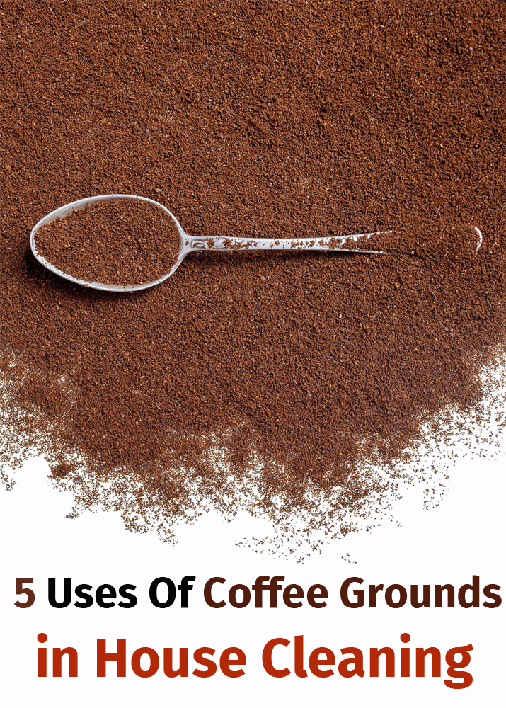 5 Uses Of Coffee Grounds In House Cleaning