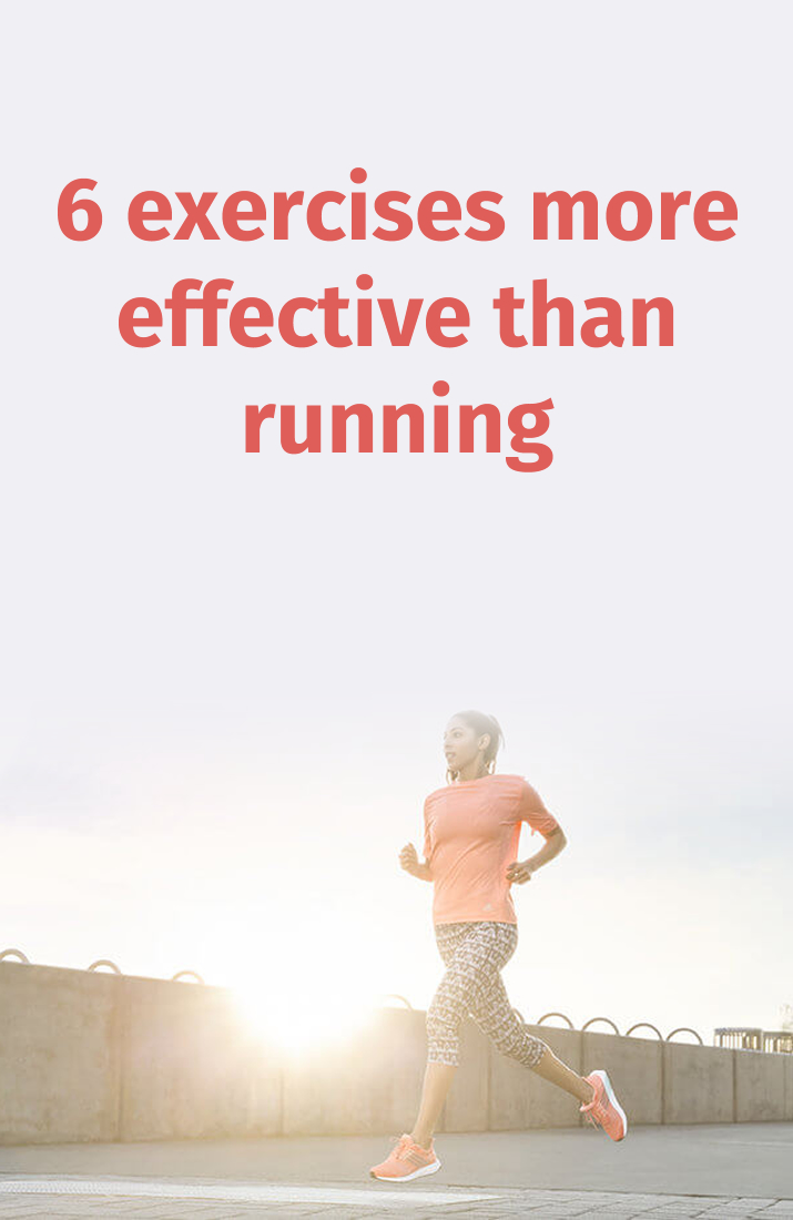 6 exercises more effective than running