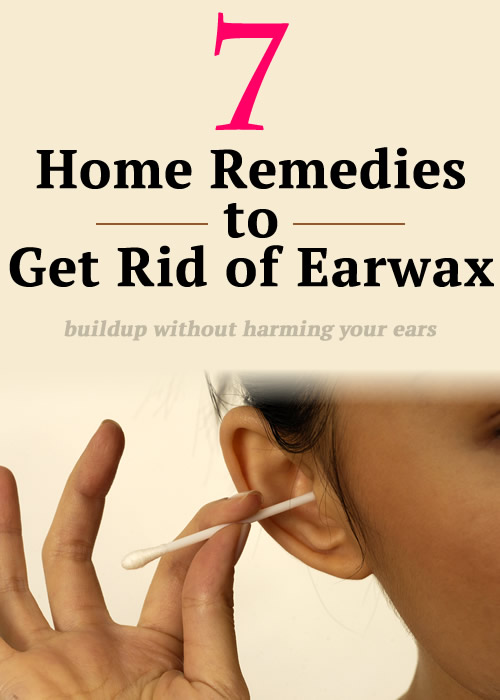 7 Home Remedies to Get Rid of Earwax buildup without harming your Ears