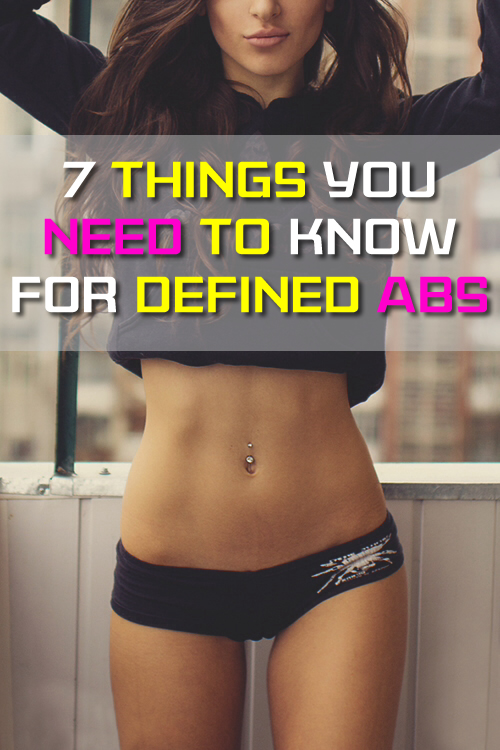 7 Things You Need To Know For Defined Abs