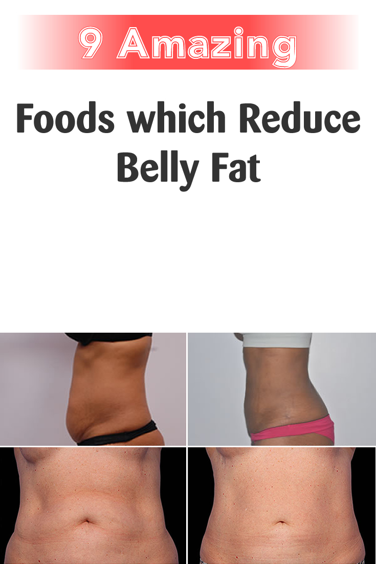 9 Amazing Foods which Reduce Belly Fat