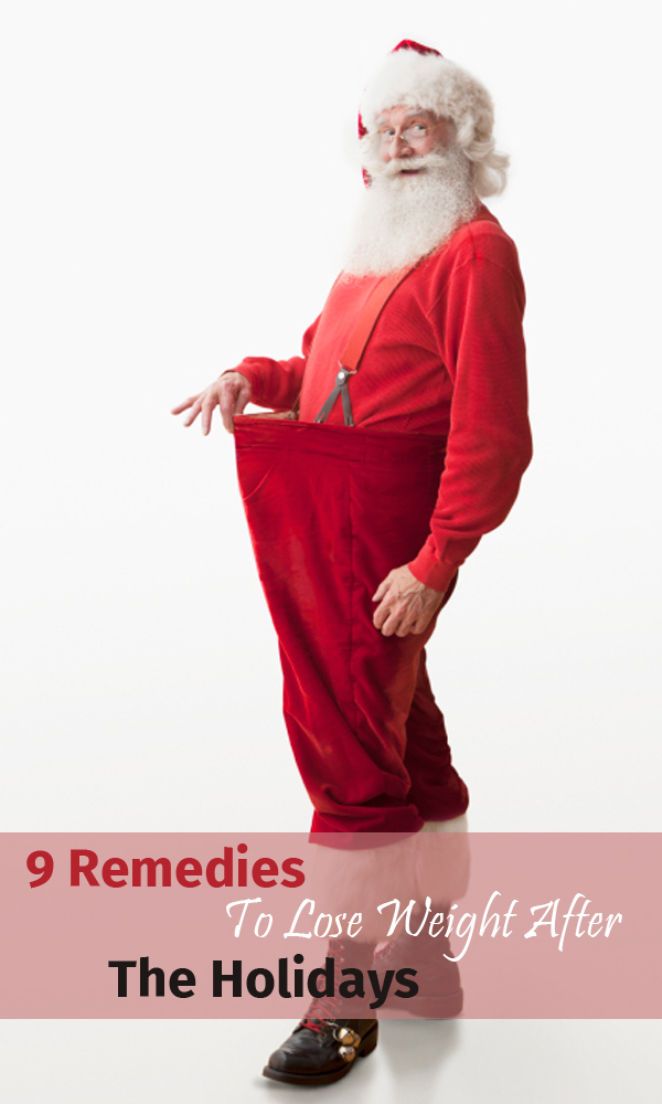 9 Remedies To Lose Weight After The Holidays