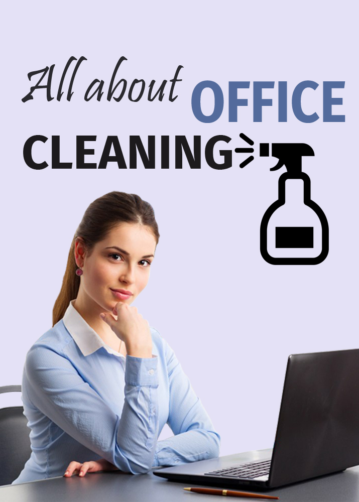 All about office cleaning