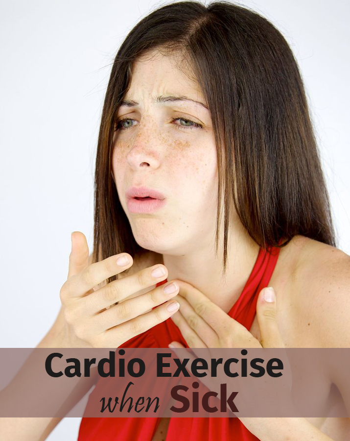 Cardio Exercise when Sick