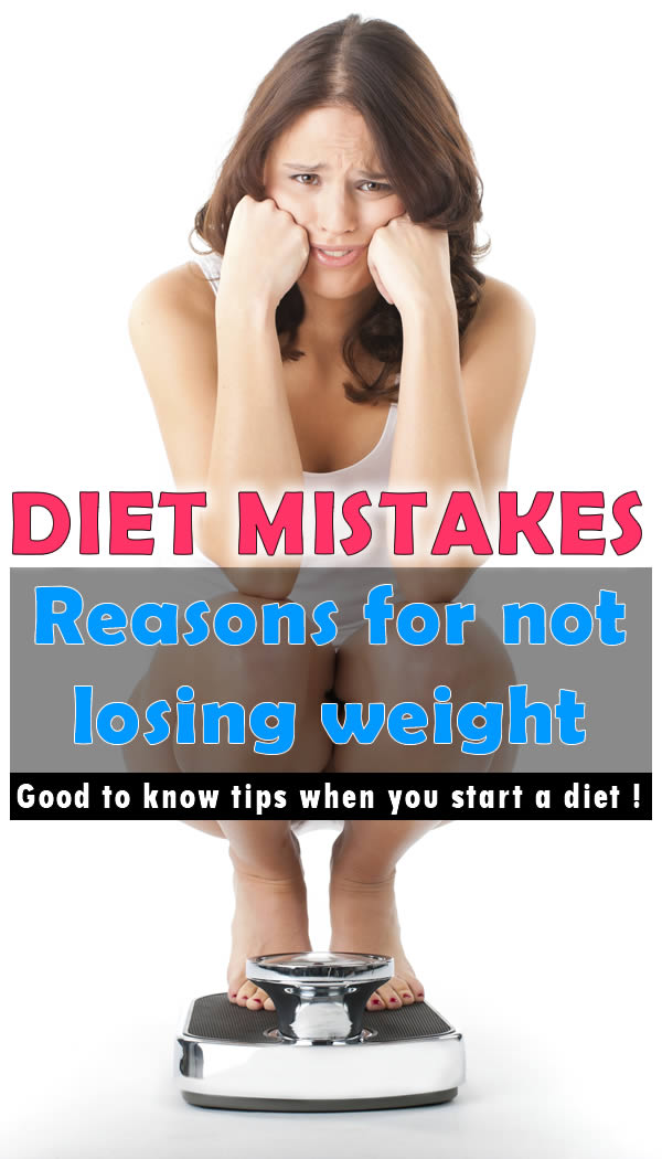 Diet Mistakes Reasons for not losing weight