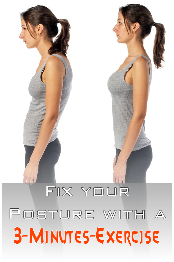 Fix your Posture with a 3-Minutes-Exercise