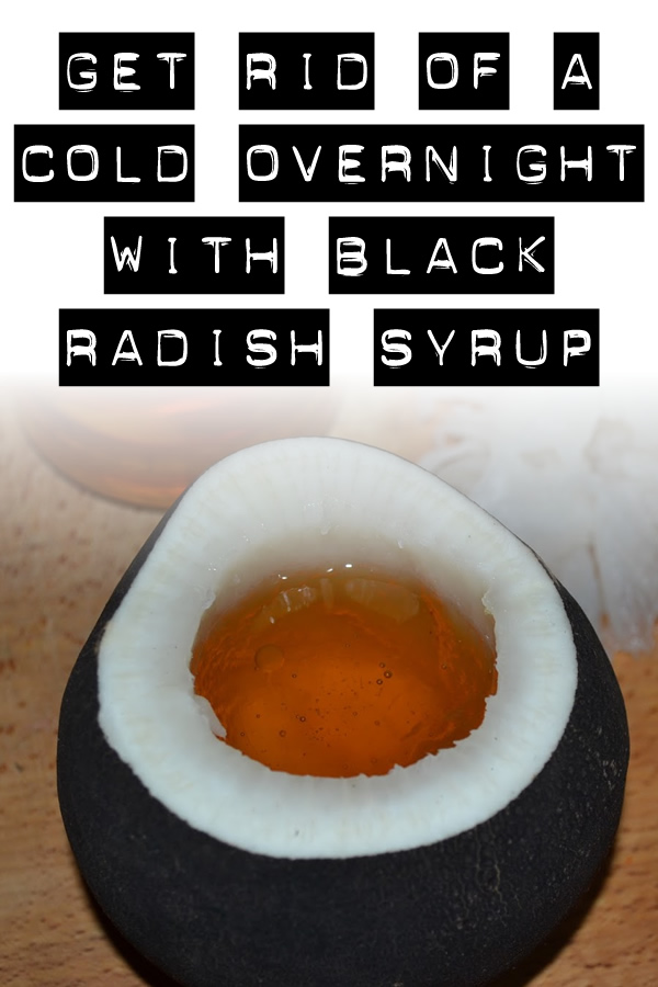 Get rid of a cold overnight with black radish syrup