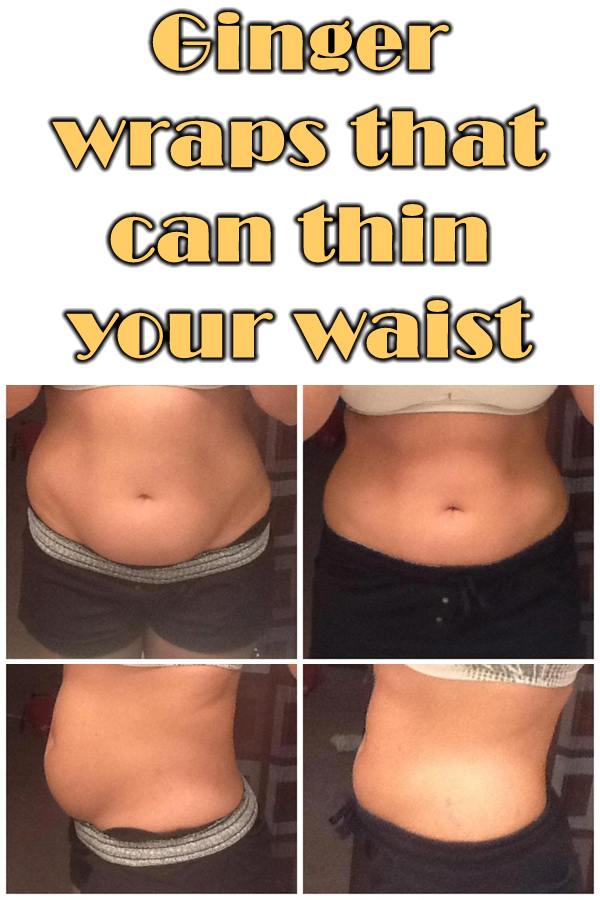 Ginger wraps that can thin your waist