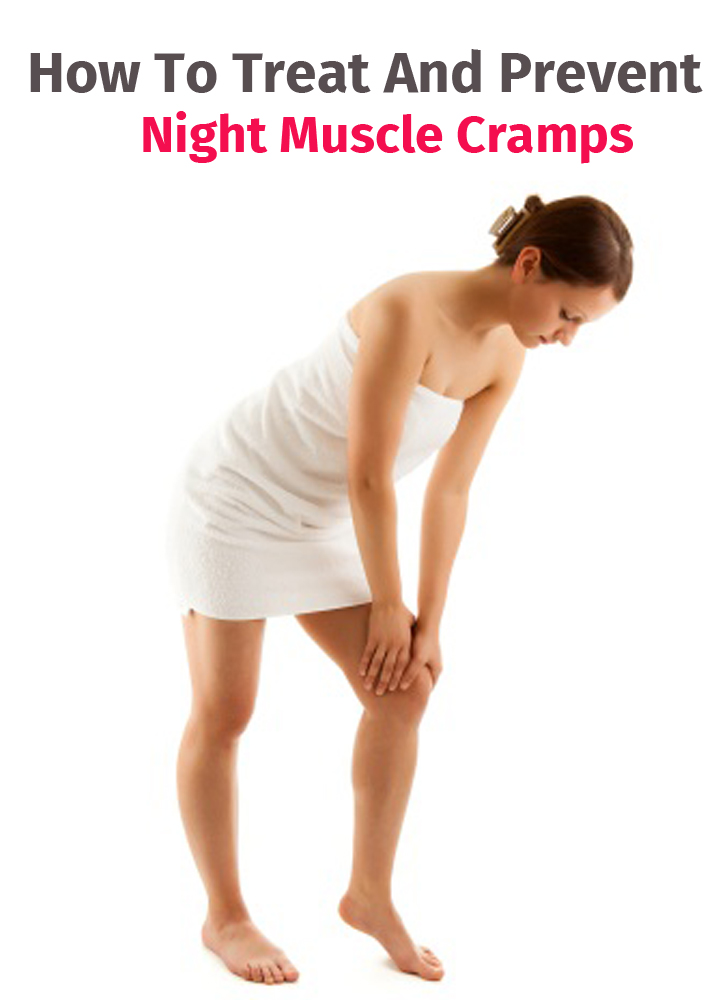 How To Treat And Prevent Night Muscle Cramps