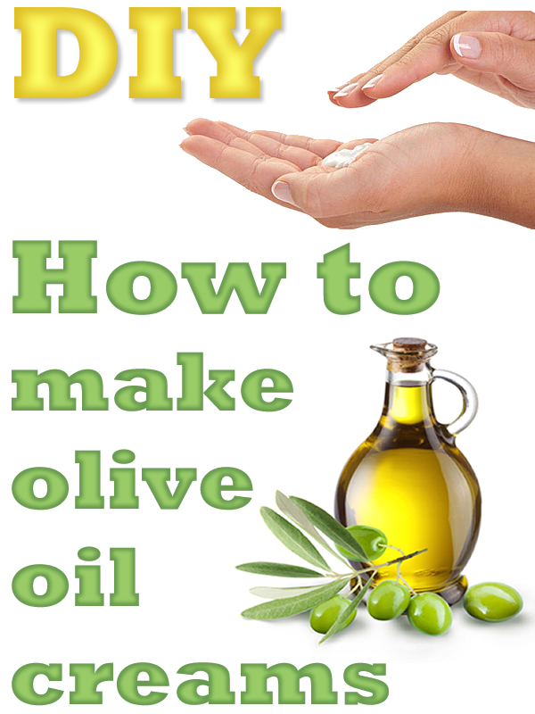 How to make olive oil creams