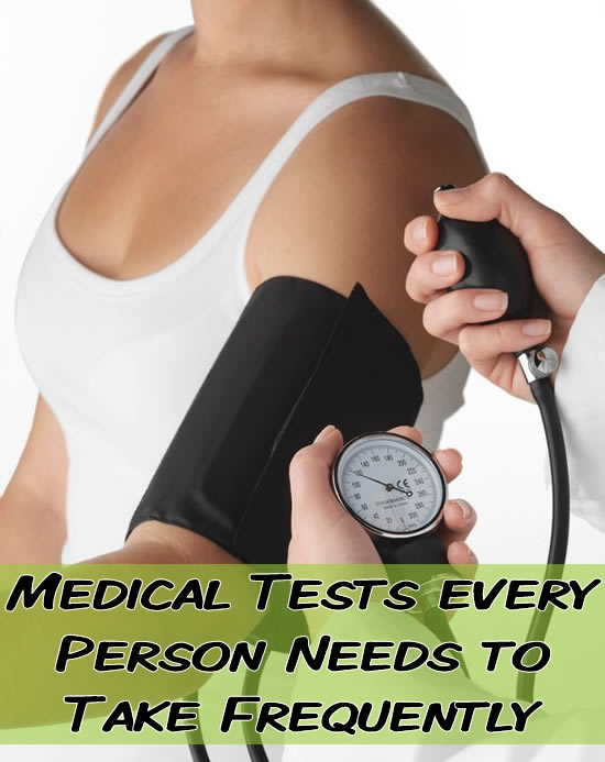 Medical Tests every Person Needs to Take Frequently