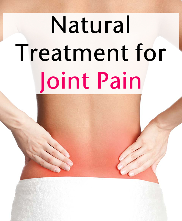 Natural Treatment for Joint Pain