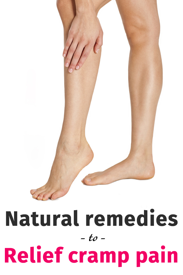 Natural remedies to relief cramp pain