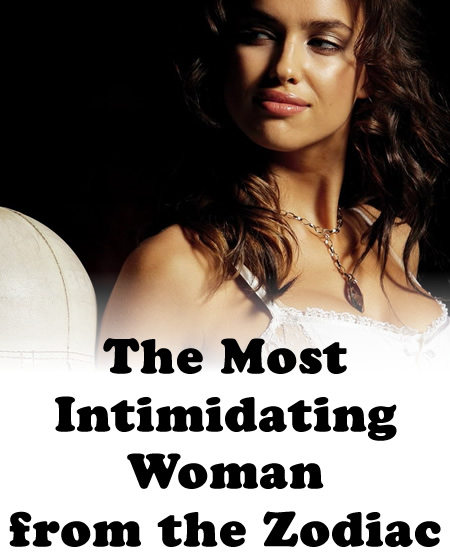A intimidating makes what woman 7 Women