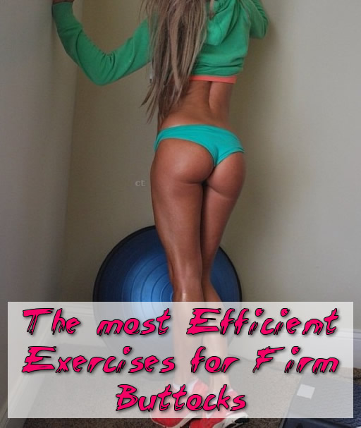 The most Efficient Exercises for Firm Buttocks
