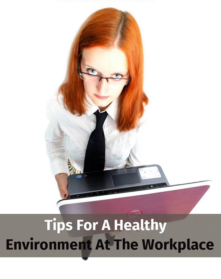 Tips for a healthy environment at the workplace