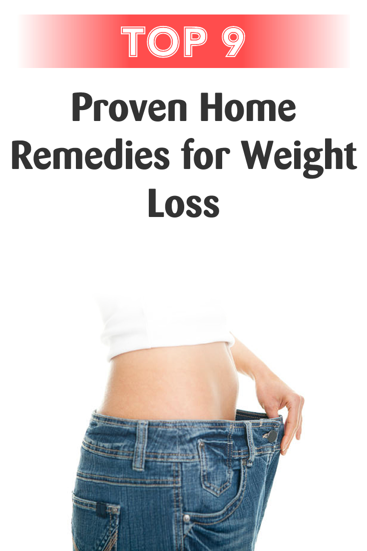 Top 9 Proven Home Remedies for Weight Loss