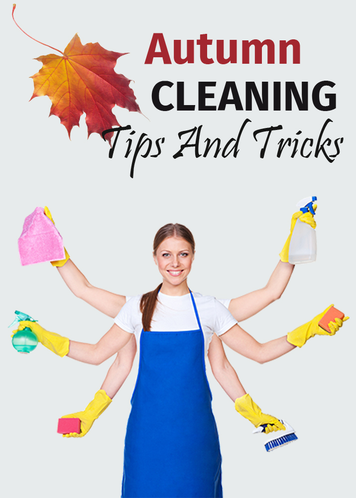 autumn cleaning tips and tricks