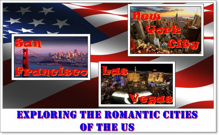 Exploring the romantic cities of the US
