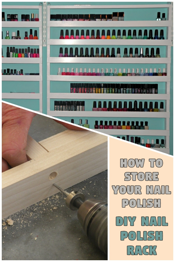 How to store your nail polish - DIY Nail polish Rack