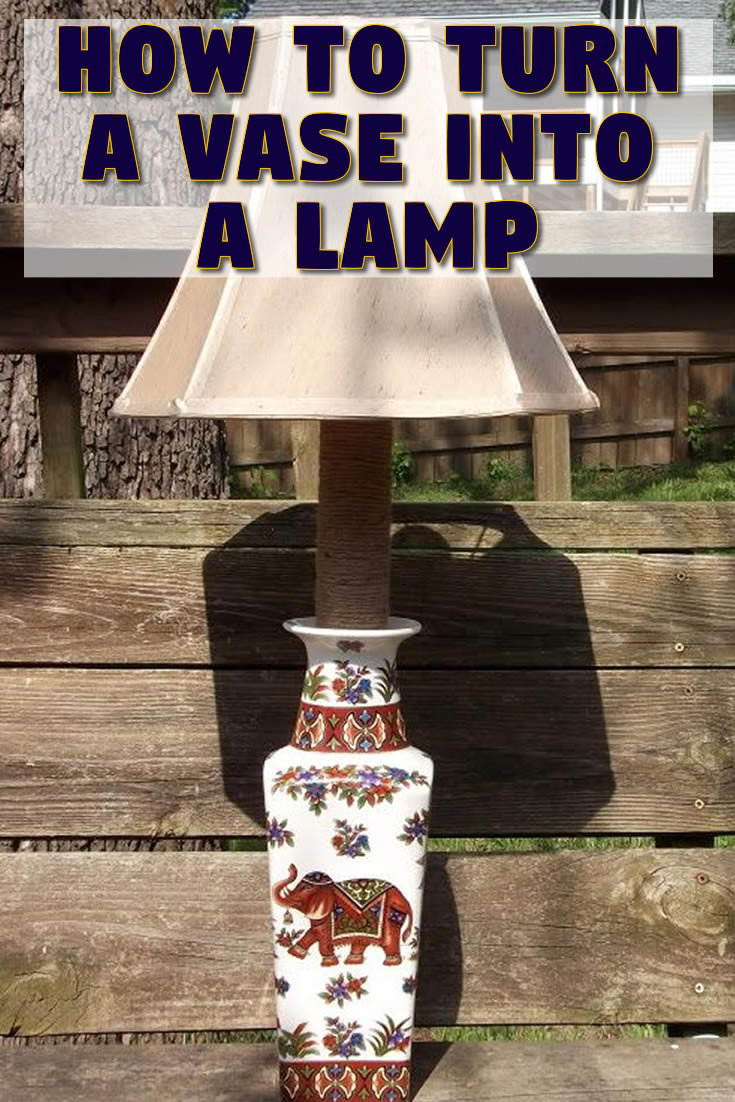 How to turn a vase into a lamp