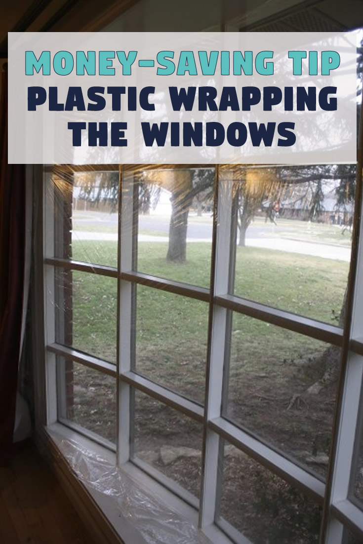Money-Saving Tip: Plastic Wrapping the Front Window