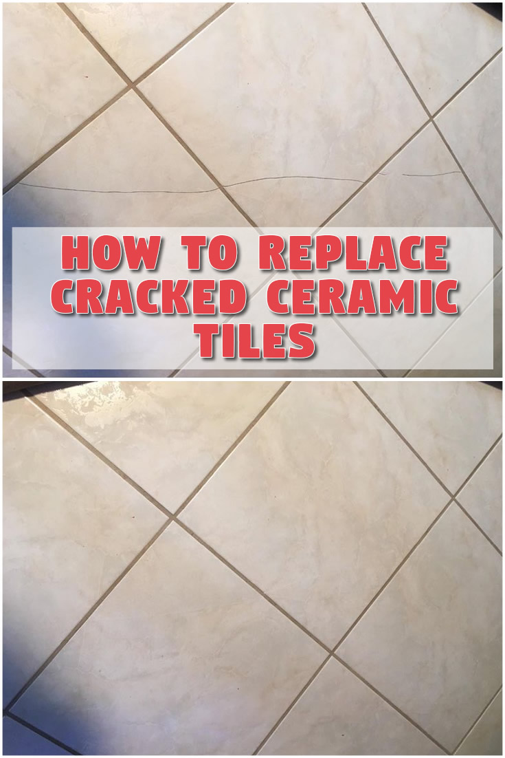 How to Replace Cracked Ceramic Tiles