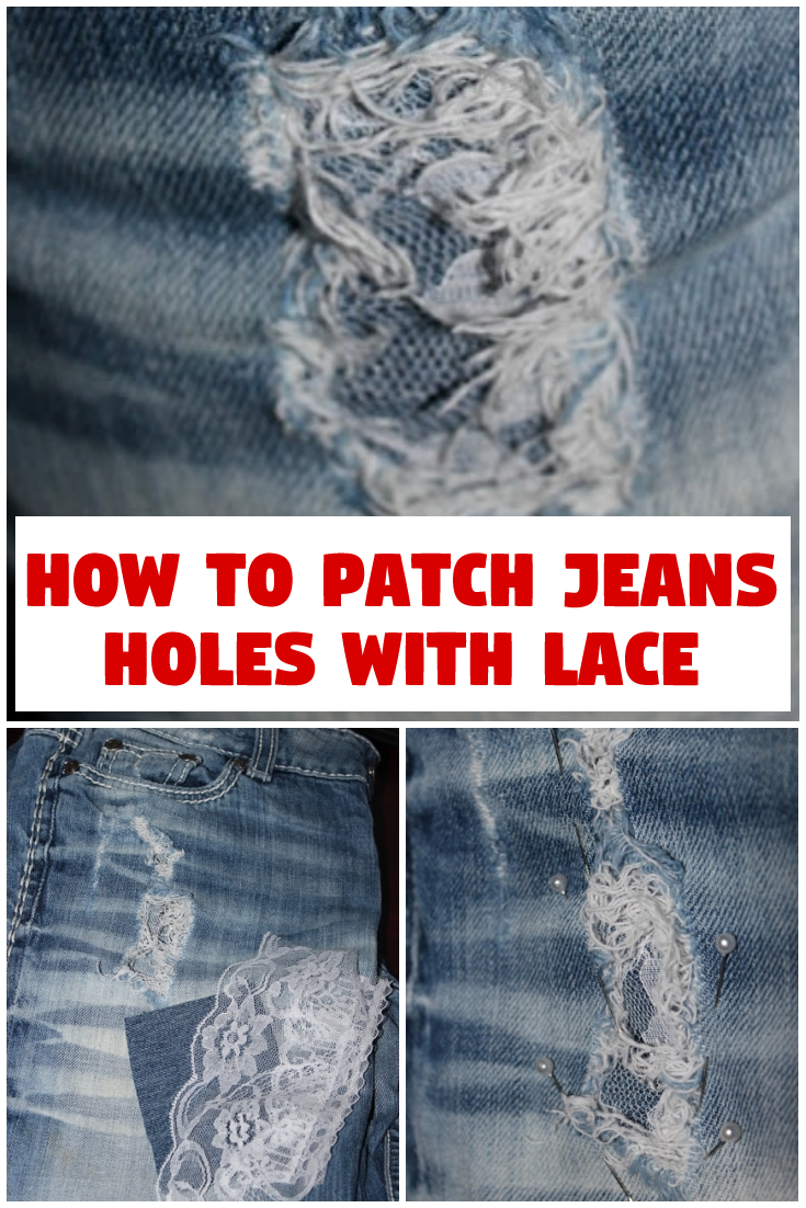 How to patch jeans holes with lace
