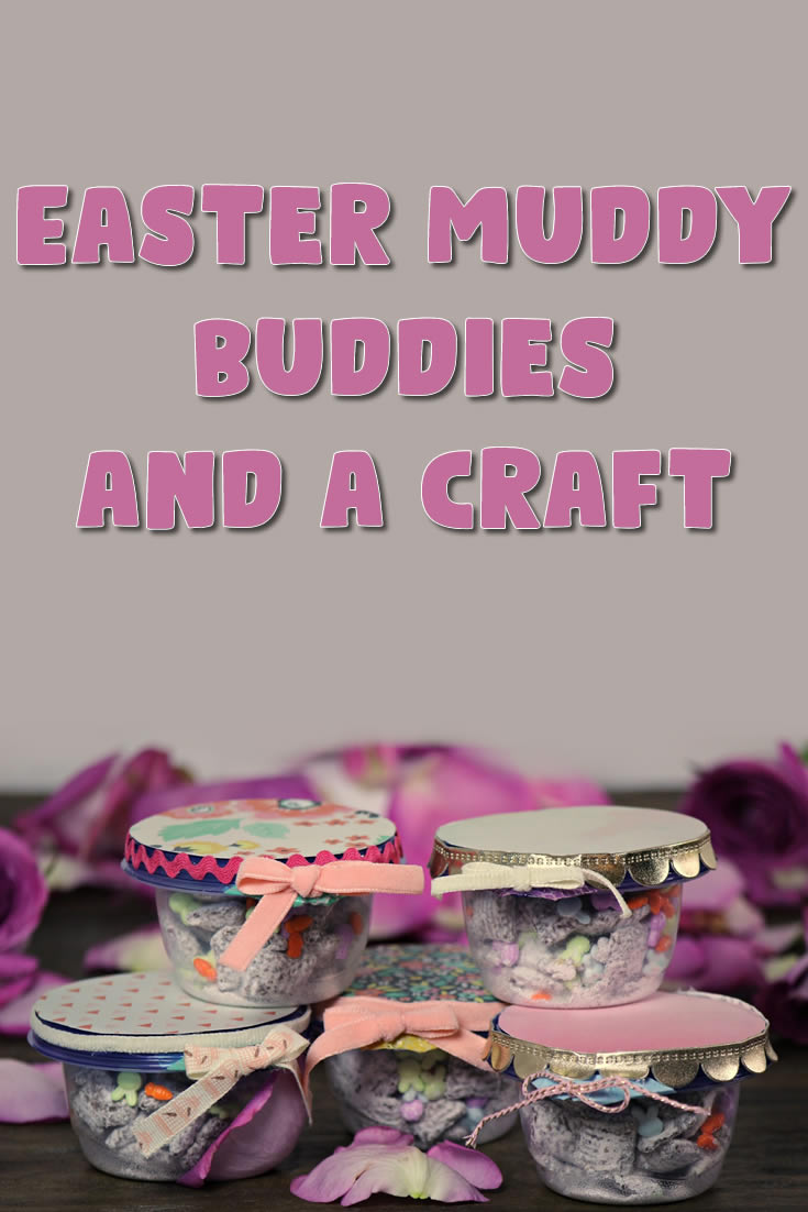 Easter Muddy Buddies and a Craft