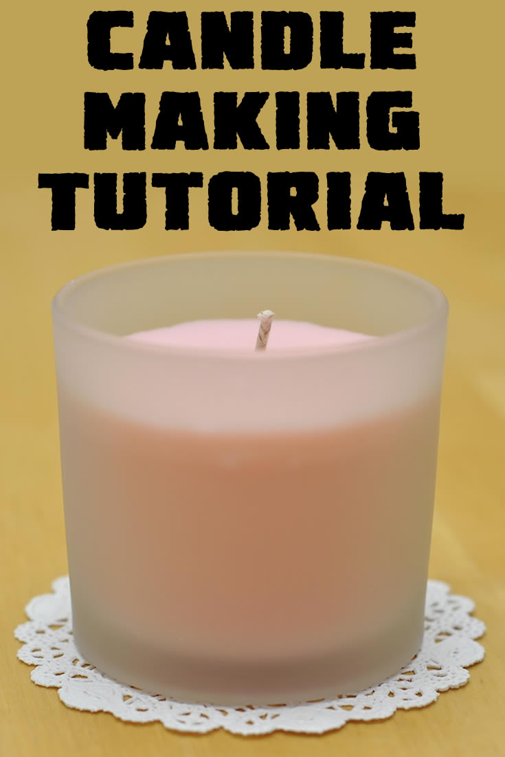 Candle Making Tutorial