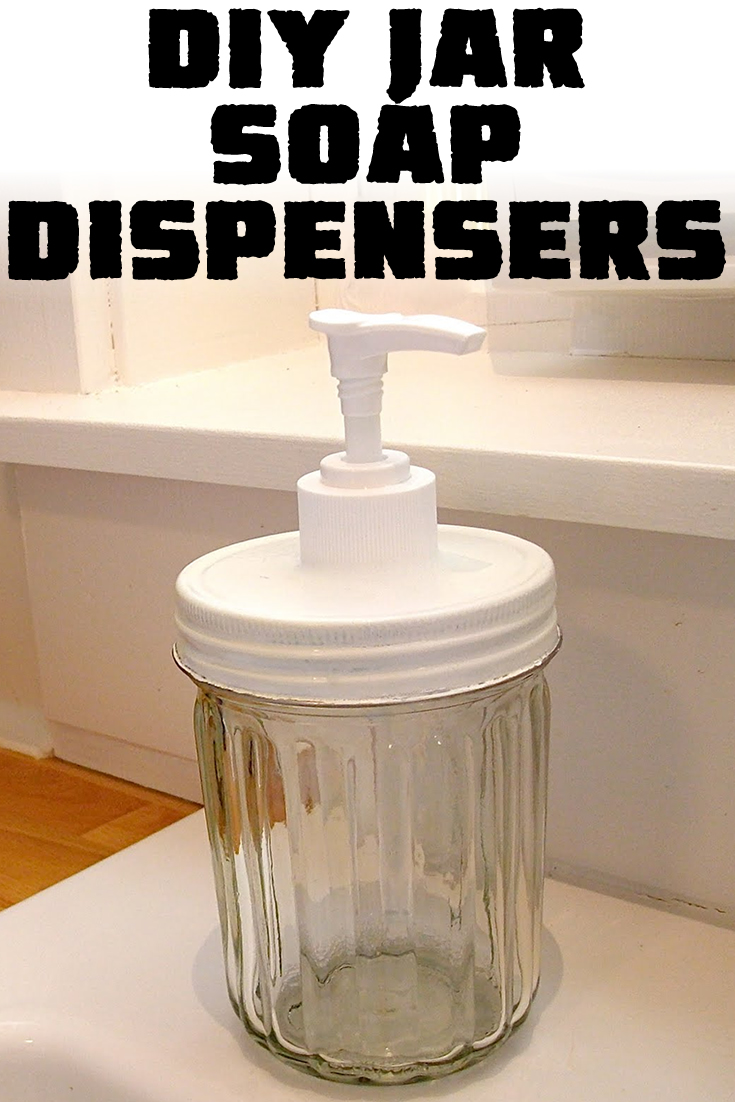 DIY Jar Soap Dispensers