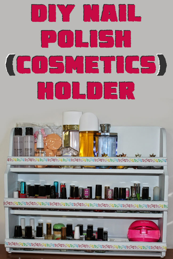 DIY Nail Polish (Cosmetics) Holder