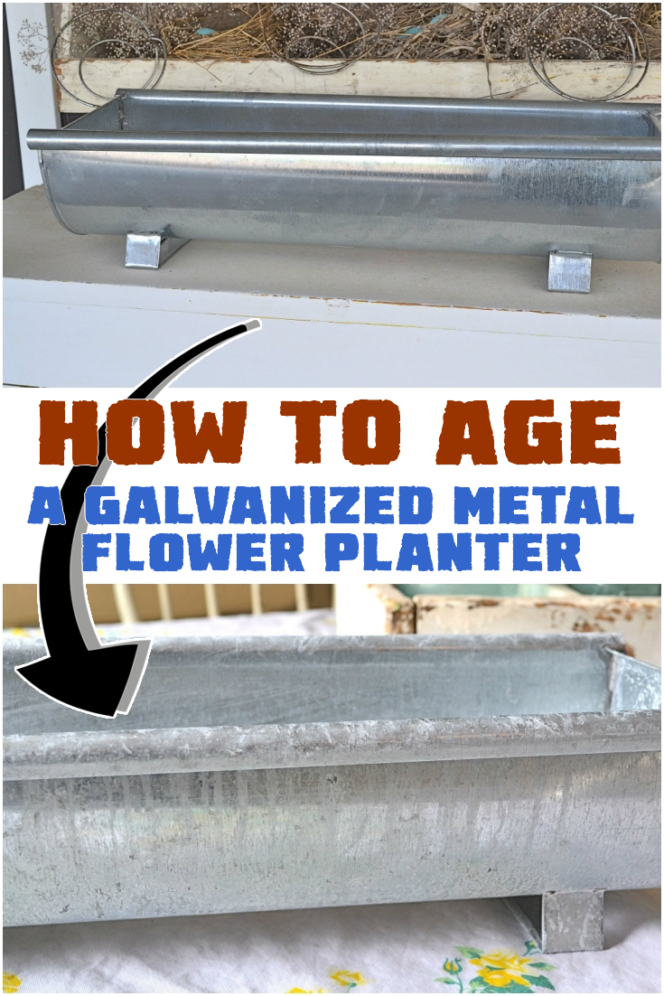 How to Age a Galvanized Metal Flower Planter