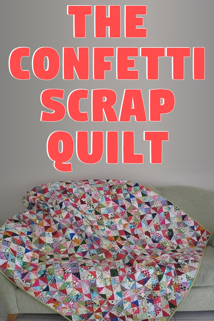 The Confetti Scrap Quilt