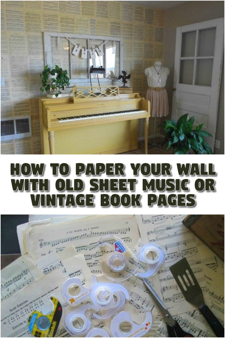 How to Paper Your Wall with Old Sheet Music or Vintage Book Pages