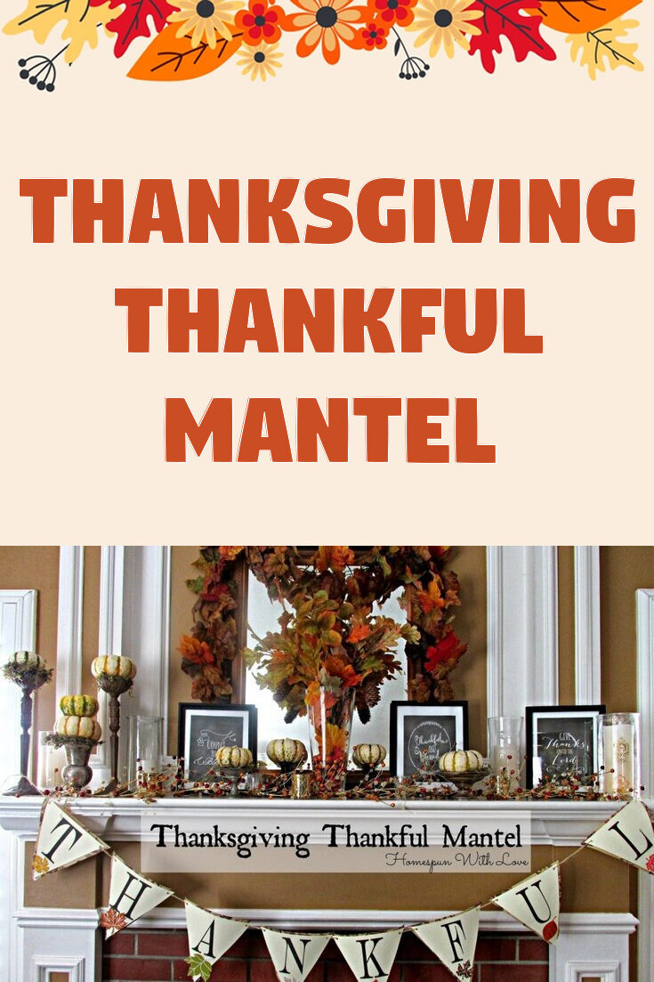 Thanksgiving Thankful Mantel