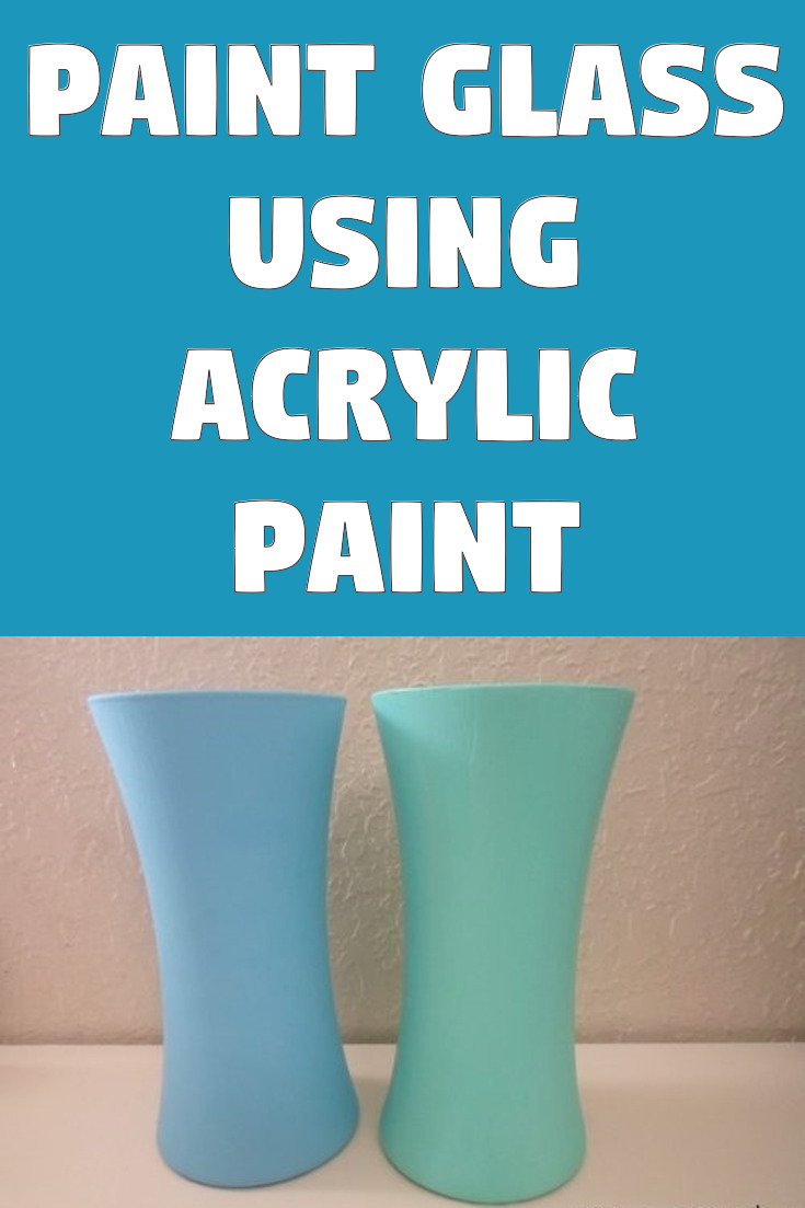 Paint Glass using Acrylic Paint