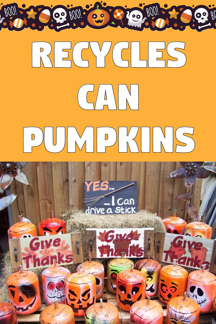 Recycles can Pumpkins