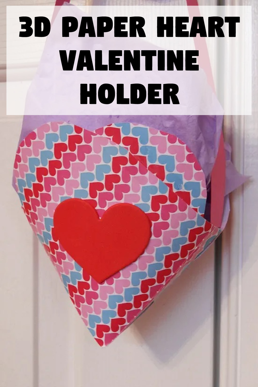 3D Paper Heart Valentine Holder