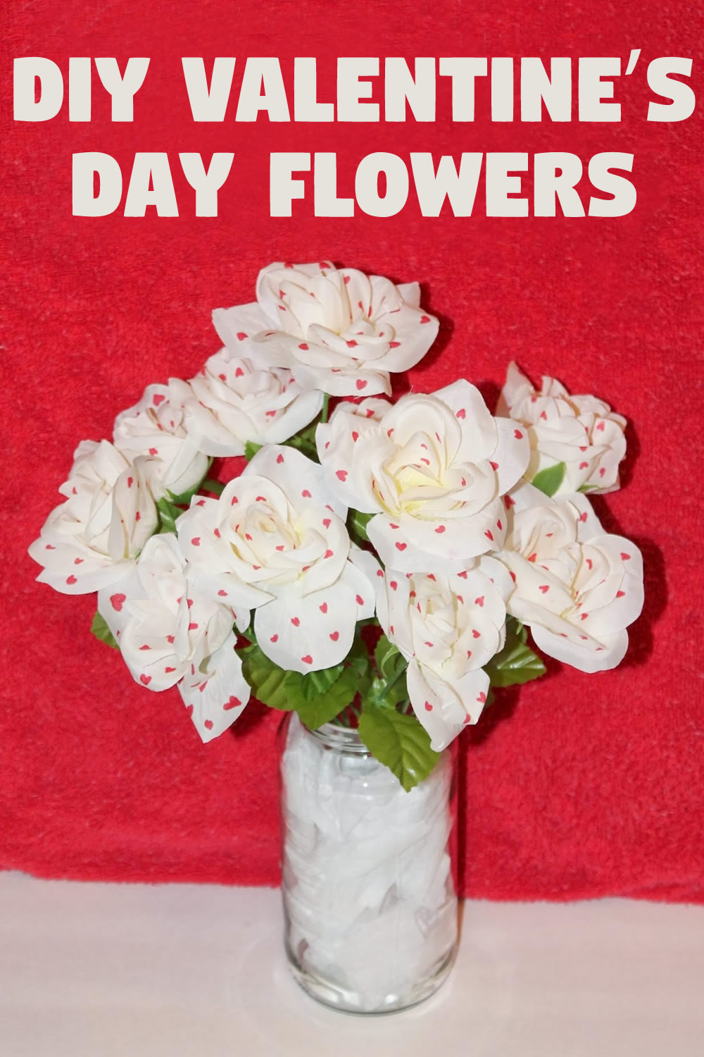 DIY Valentine's Day Flowers