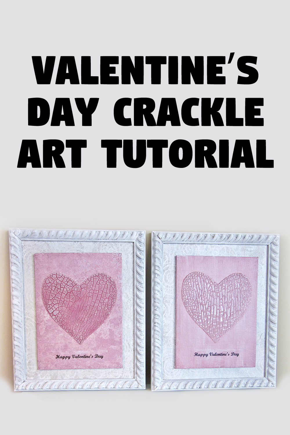 Valentine's Day Crackle Art Tutorial