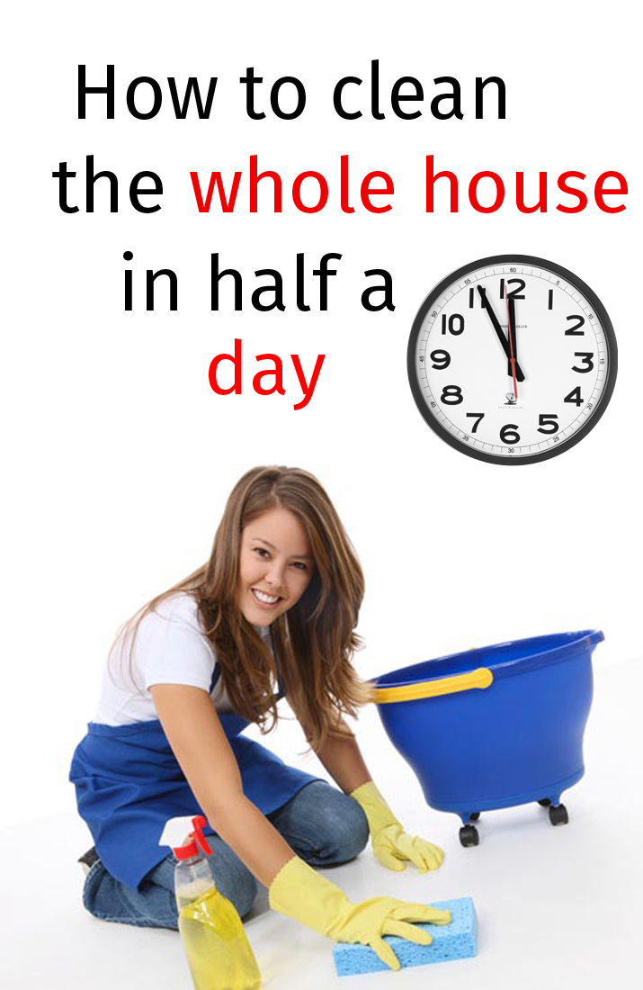 How to clean the whole house in half a day